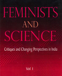 FEMINISTS AND SCIENCE: CRITIQUES AND
