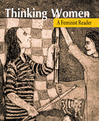 Thinking Women: A Feminist Reader