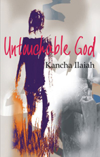 Untouchable God: A Novel on Caste and Race
