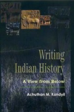 Writing Indian History: A View from Below
