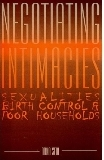 Negotiating Intimacies: Sexualities, Birth Control and Poor Households